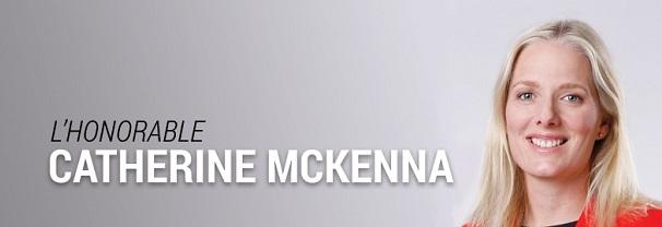 L'honorable Catherine McKenna, ministre de l'Environnement et du Changement climatique